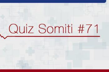 Quiz #71: Sono dos pacientes gravemente doentes